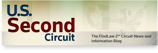 U.S. Second Circuit - The FindLaw 2nd Circuit Court of Appeals Opinion Summaries Blog