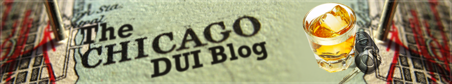 The Chicago DUI Law Blog - Find a Chicago DUI Attorney