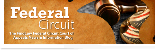 Federal Circuit - The FindLaw Federal Circuit Court of Appeals Opinion Summaries Blog