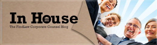 In House - The FindLaw Corporate Counsel Blog