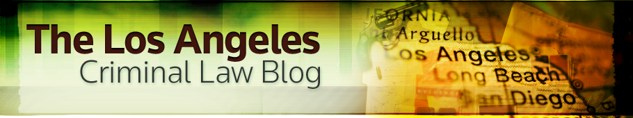The Los Angeles Criminal Law Blog